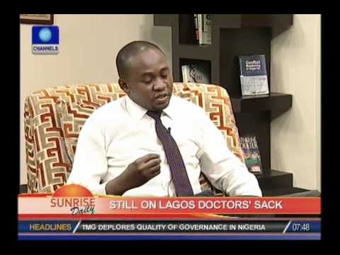SUNRISE DAILY: Lagos Doctor's sack is also affecting medical school