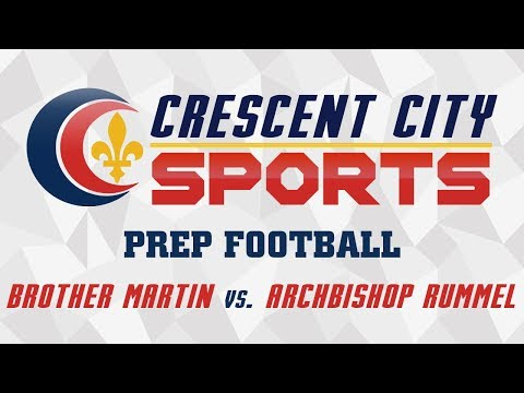 Crescent City Sports Prep Football - Brother Martin vs. Rummel