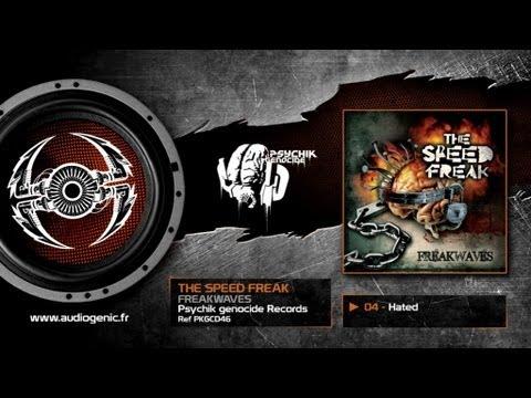 Клип The Speed Freak - Hated