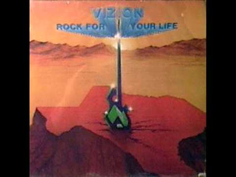 Vizion  Rock For Your Life 1980 FULL ALBUM Hard Rock