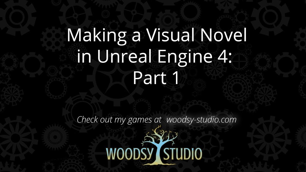 How to Make a Flexible Visual Novel system in UE4 - Unreal