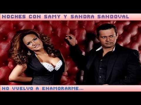Samy y Sandra Sandoval - No Vuelvo a Enamorarme (Audio)