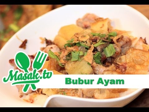 Bubur Ayam - Chicken Porridge Recipe   Resep #050