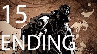 Deadlight - Gameplay Walkthrough - Part 15 - The New Law - ENDING (X360) HD