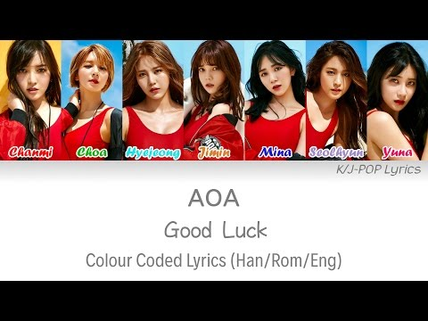 AOA (에이오에이) - Good Luck (굿럭) Colour Coded Lyrics (Han/Rom/Eng)