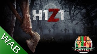H1Z1 Review Early Access (Rant) - Worth a Buy?