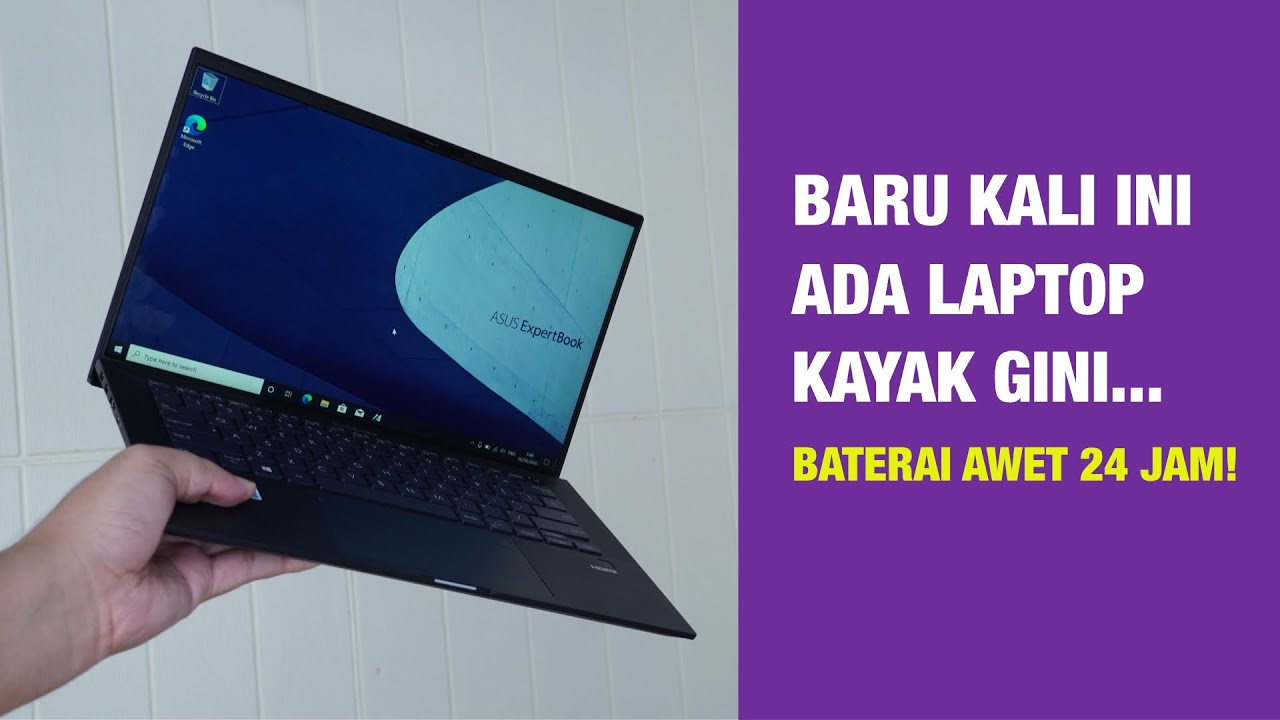 Laptop Paling Ringan, Baterai Tahan 24 Jam! ASUS ExpertBook B9450 ...