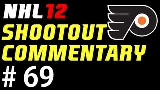 "NHL 12: Shootout Commentary ep. 69 ""Philadelphia Flyers"""