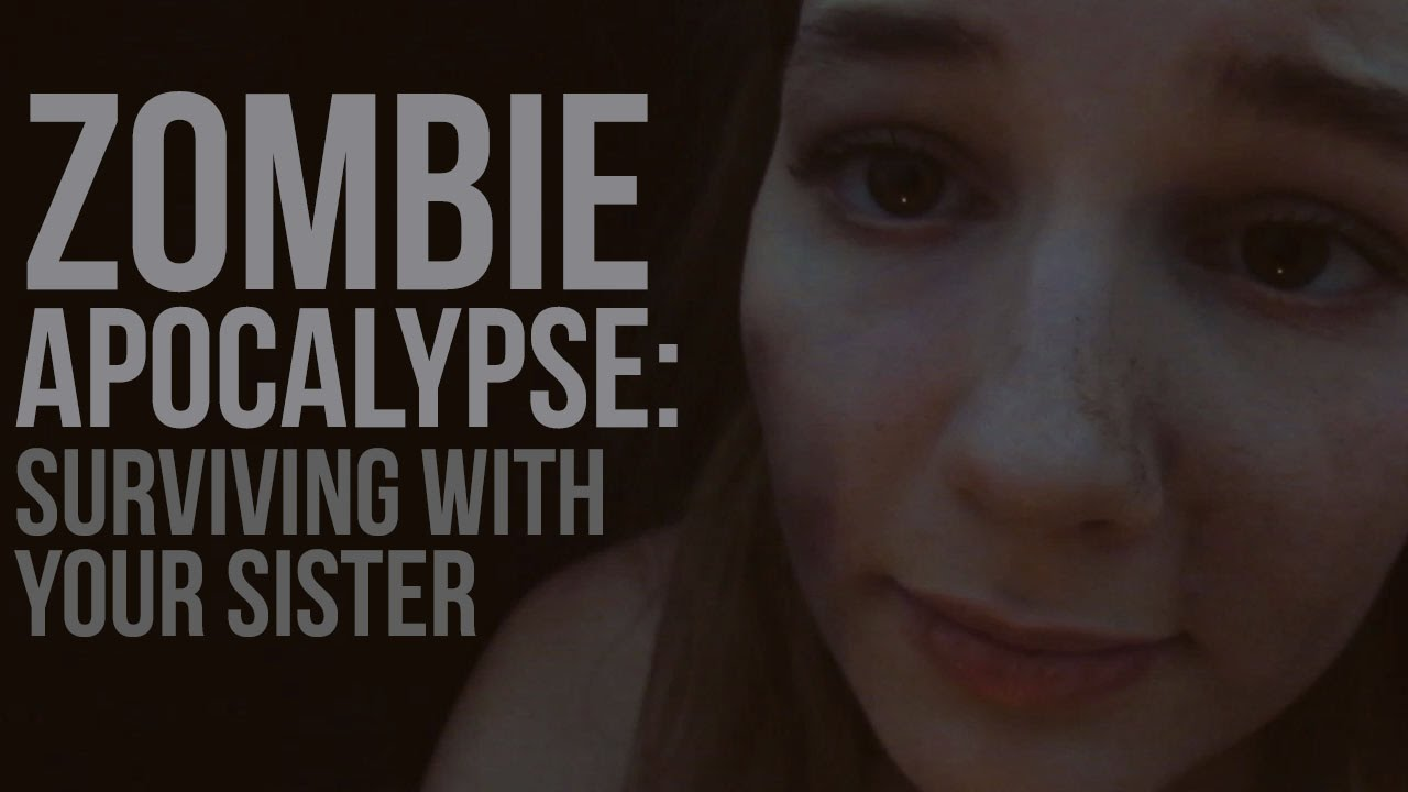binaural asmr] zombie apocalypse: surviving with your sister