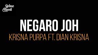 Download lagu NEGARO JOH - Krisna Purpa ft. Dian Krisna (Video Lirik)