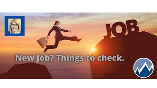 Things to check when you have a new job!