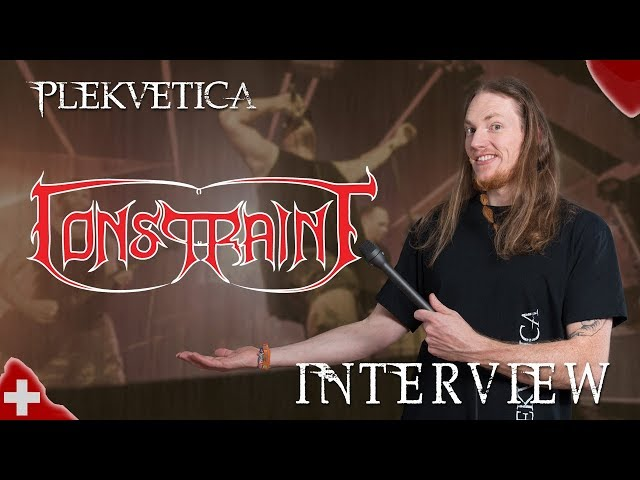 [ Interview ] Constraint ( 2018 ) | Thrash/Death Metal