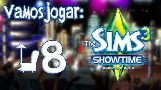 The Sims 3 Showtime Gameplay - O Fim Ep.8