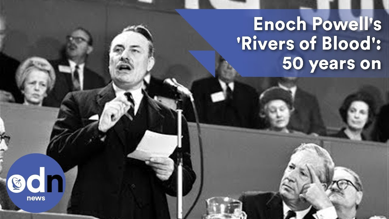 Enoch Powell's 'Rivers of Blood' speech: 50 years on
