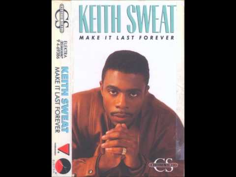 Keith Sweat ft. Jacci McGhee - Make It Last Forever (1988)