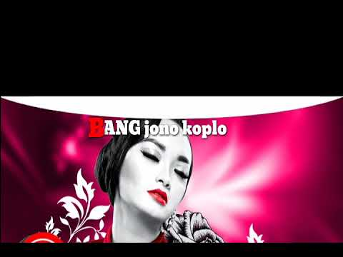 BANG JONO versi KAROKE KOPLO