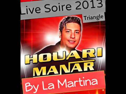 houari manar live triangle 2013