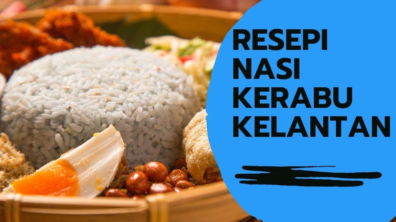Download RESEPI NASI KERABU KELANTAN SEDAP