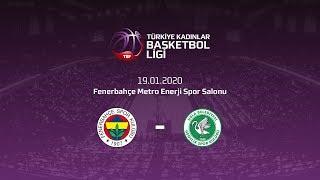 Fenerbahçe Gelişim - Urla Belediyesi TKBL 17.Hafta