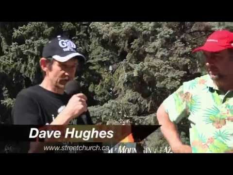 "Dave Hughes ""Go ahead, make my day""- Street Church - Calgary, May 8, 2016"