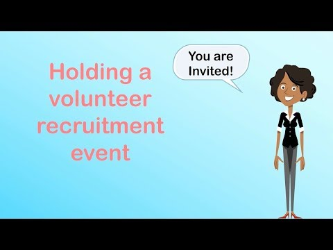 Holding a Volunteer Recruitment Event