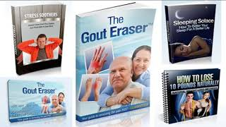 The Gout Eraser Review - How to cure gout naturally?