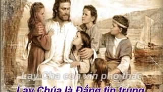 Con xin phó thác  Những bài hát về Thiên Chúa [Karaoke]