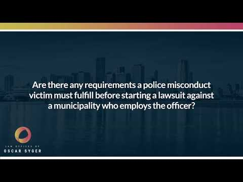 Are there any requirements a police misconduct victim must fulfill before...