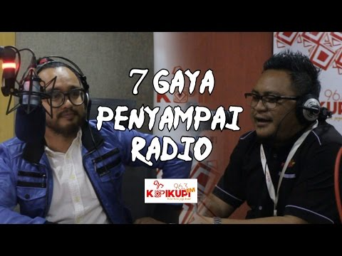 7 Gaya Penyampai Radio (ft. Kupi-Kupi FM)