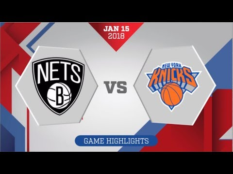 New York Knicks vs Brooklyn Nets: January 15, 2018