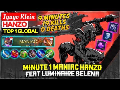 Hanzo King Minute 1 Maniac, Feat Luminaire Selena [ Top 1 Global Hanzo ] Jyugo Klein Mobile Legends