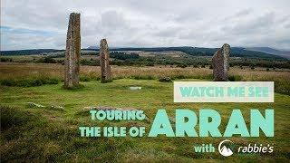 Visit the Isle of Arran, Scotland