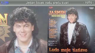 Jasmin Muharemovic - Jedan covek nasu srecu kvari - (Audio 1989)