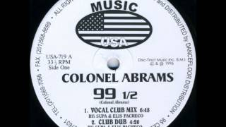Colonel Abrams - 99 1/2 (Vocal Club Mix)
