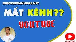 Kiến thức Youtube #15 - Làm gì khi bị mất kênh Youtube???