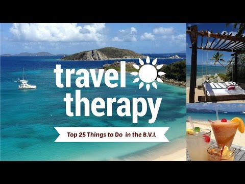 BVI TRAVEL GUIDE | Top 25 Things To Do in British Virgin Islands | TRAVEL THERAPY