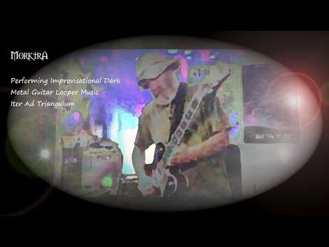 Performing Improvisational Dark Metal Guitar Looper Music - Iter Ad Triangulum