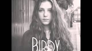 Birdy - I