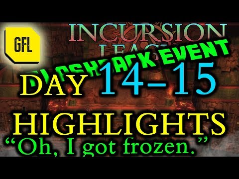 Path of Exile 3.3: Incursion Flashback League DAY #14-15 Highlights