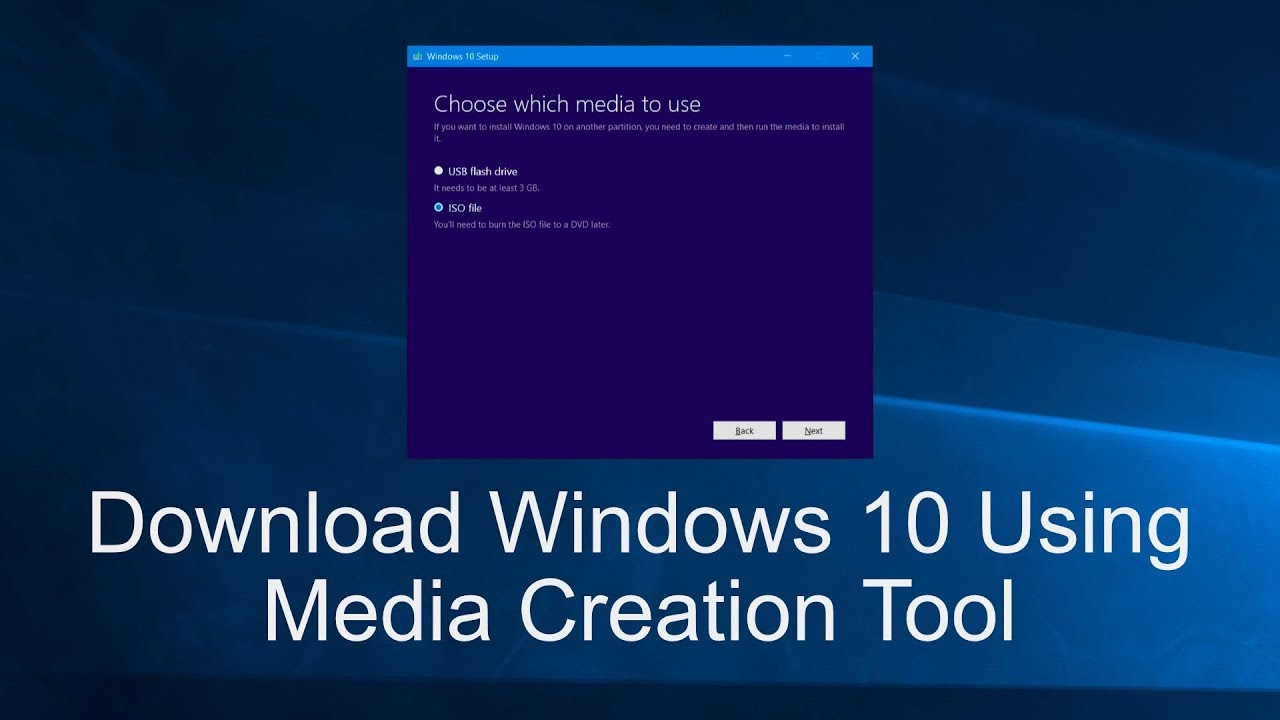 Use the Windows 10 Media Creation Tool to create