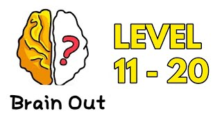 Brain Out Puzzle Answer Level 11 12 13 14 15 16 17 18 19 20