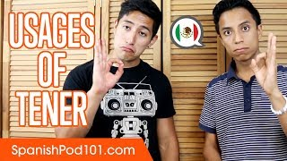 How to Use the Verb TENER (To Have) in Spanish - Basic Spanish Grammar