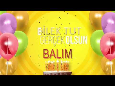 İyi ki doğdun BALIM- İsme Özel Doğum Günü Şarkısı (FULL VERSİYON)