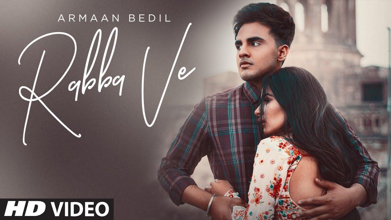 Rabba Ve Lyrics Armaan Bedil