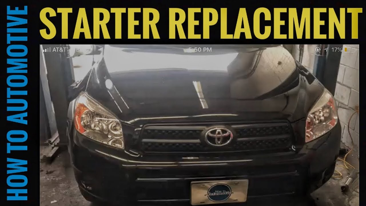 How To Replace The Starter On A 2005 2012 Toyota Rav4 With 24l 2004 4runner Wiring Howtoautomotive Autorepair