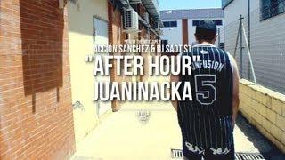 """Acción Sánchez & DJ SaoT ST """"After Hour"""" #073 Juaninacka"""