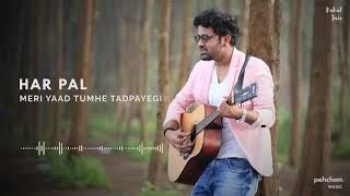 Har pal meri yaad tumhe tadpayegi   Pardesi Pardesi - Rahul Jain ...