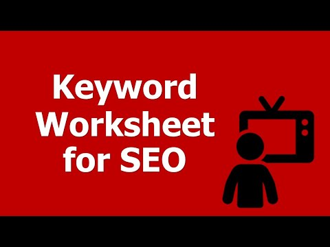 How to Build a Keyword Worksheet for SEO