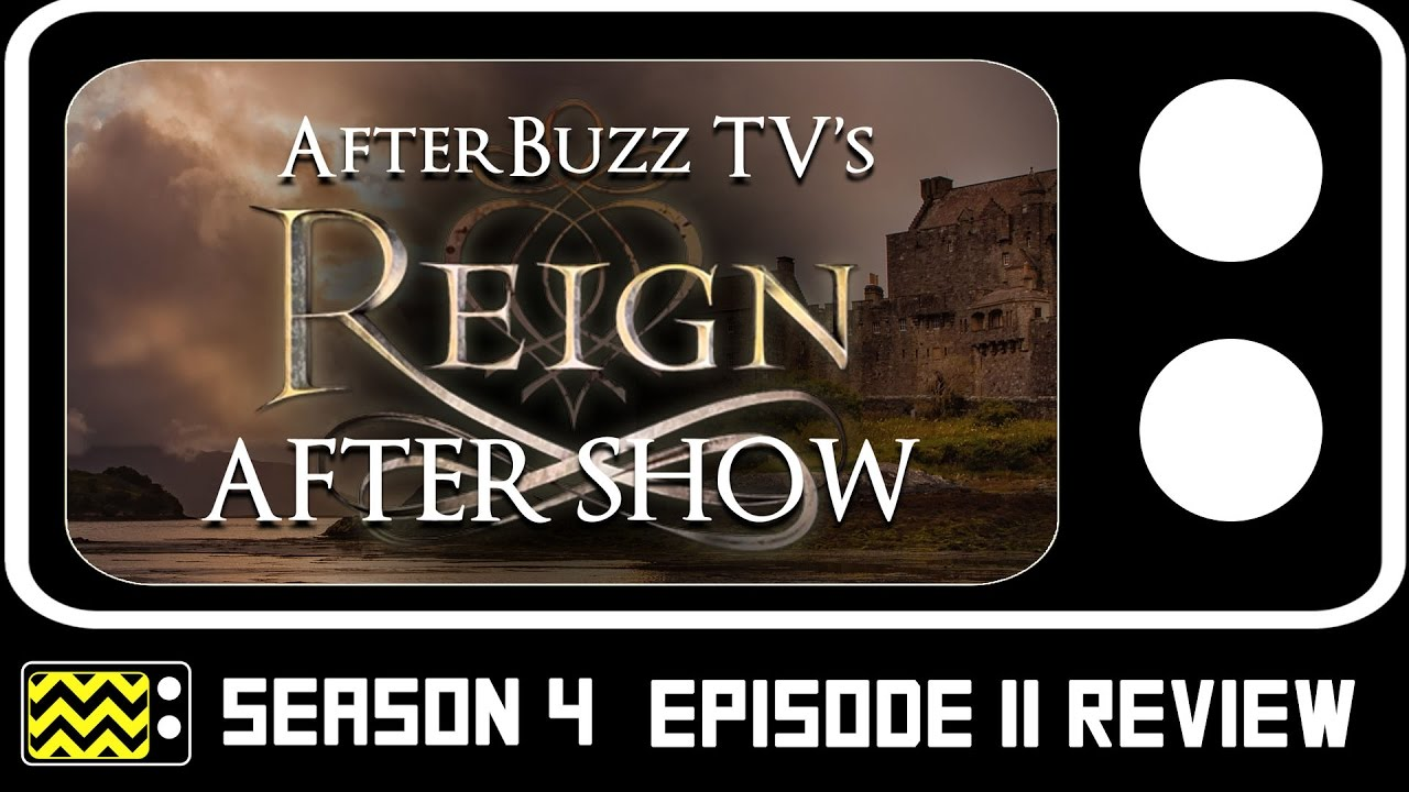 Download Reign Season 4 Episode 11 Review & AfterShow | AfterBuzz TV