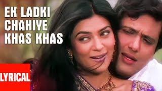 Lyrical: Ek Ladki Chahiye Khas Khas | Kyon Ki...Main Jhuth Nahin Bolta | Govinda, Sushmita Sen